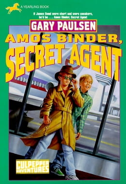 Book Amos Binder, Secret Agent (Culpepper #28) by Gary Paulsen