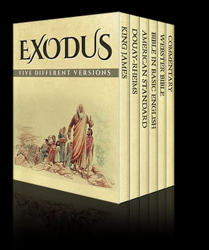 Exodus Five Different Versions