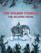 The Golden Compass Graphic Novel, Volume 2 Cover Image