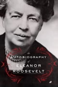 The Autobiography of Eleanor Roosevelt 7dc2576c-5c1b-4a1f-8418-e0ba907a4f48