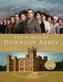 Book The World of Downton Abbey by Jessica Fellowes