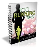 100 Running Tips: Simple Tips to Boost Your Running Experience by Sven Hyltén-Cavallius