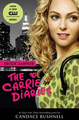 Book Carrie Diaries TV Tie-in Sampler by Candace Bushnell