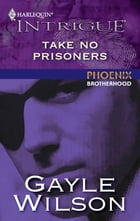 Take No Prisoners by Gayle Wilson