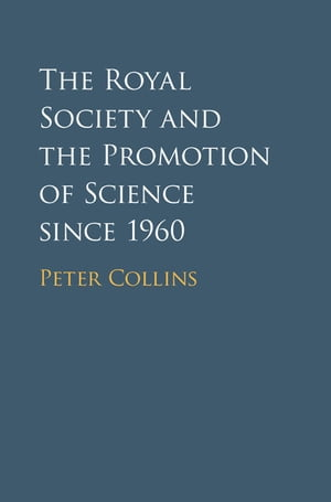 The Royal Society and the Promotion of Science since 1960