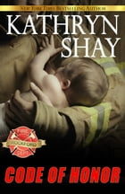 Code Of Honor by Kathryn Shay