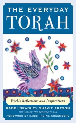 Book The Everyday Torah: Weekly Reflections and Inspirations by Artson, Bradley