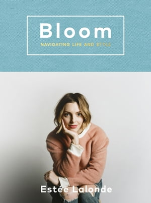 Bloom navigating life and style
