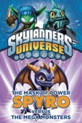 The Mask of Power: Spyro Versus the Mega Monsters #1 150559d4-c5f7-4710-a6be-47615a4ccb69