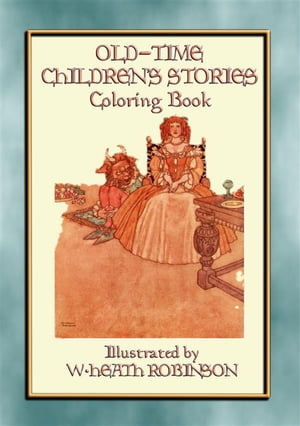 OLD-TIME CHILDREN'S STORIES Activity Colouring Book: 43 outline images from folklore for children to colour in by John Halsted