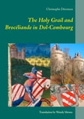 The Holy Grail and Brocéliande in Dol-Combourg e4dfa598-770a-4be5-8465-f80d216d0cdc