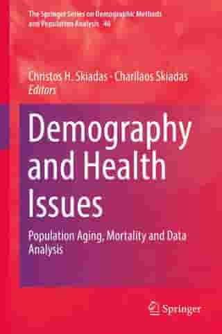 Demography and Health Issues: Population Aging, Mortality and Data Analysis
