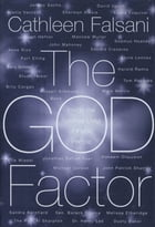 The God Factor: Inside the Spiritual Lives of Public People