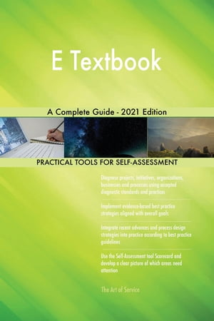 E Textbook A Complete Guide - 2021 Edition by Gerardus Blokdyk