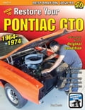 How to Restore Your GTO: 1964-1974 80fed53b-1b53-4fdc-97f0-a80c8c785b3d