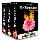 Mr Fire et moi - vol. 4-6 by Lucy K. Jones