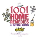 1001 Little Home Remedies and Natural Cures by Esme Floyd