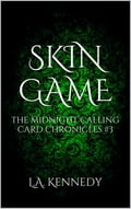 Skin Game: The Midnight Calling Card Chronicles c9d43bbd-56e5-40ed-96f0-5d244f34fd90