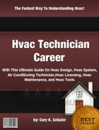 Hvac Technician Career by Cory K. Schuler