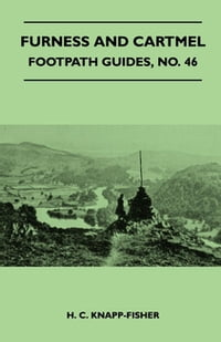 Furness and Cartmel - Footpath Guide