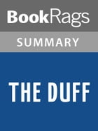 The DUFF by Kody Keplinger Summary & Study Guide by BookRags