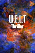 W.E.L.T by Peter Pitsch