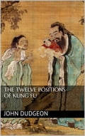 The Twelve Positions of Kung Fu 7620c21b-4bd6-4579-8a13-776c7d27f449