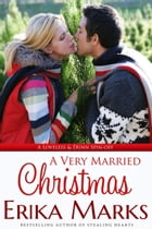 A Very Married Christmas by Erika Marks