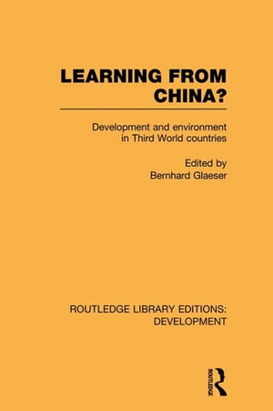 Learning From China? Development and Environment in Third World Countries