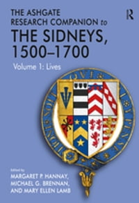The Ashgate Research Companion to The Sidneys, 1500–1700