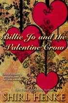 Billie Jo and the Valentine Crow by shirl henke