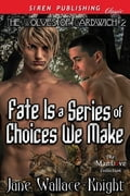 Fate Is a Series of Choices We Make deac2354-5a13-43c0-9f8f-2a3a8b54ab41