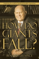 HOW DO GIANTS FALL?: Exploring the world of Anthropomorphic expressions