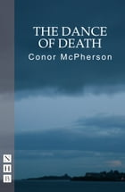 The Dance of Death by Conor McPherson