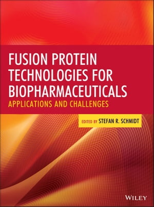 Fusion Protein Technologies for Biopharmaceuticals Applications and Challenges