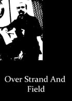 Over Strand And Field by Gustave Flaubert