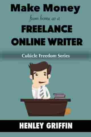Make Money From Home As A Freelance Writer