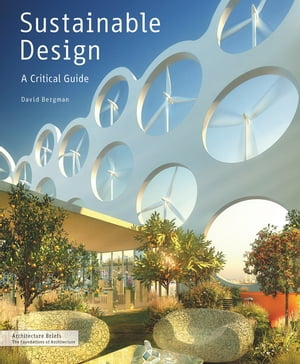 Sustainable Design A Critical Guide