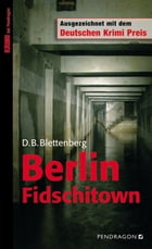 Berlin Fidschitown by D B Blettenberg