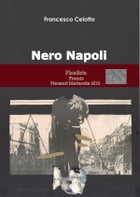 Nero Napoli by Francesco Celotto