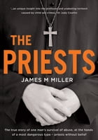 The Priests by James M Miller
