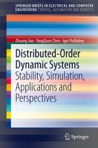 Distributed-Order Dynamic Systems: Stability, Simulation, Applications and Perspectives