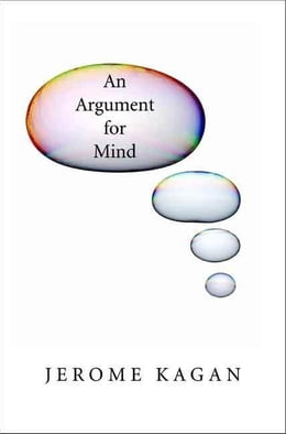 Book Argument for Mind by Kagan, Jerome
