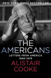 The Americans: Letters from America 1969–1979