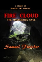 Fire Cloud by Samuel Fletcher