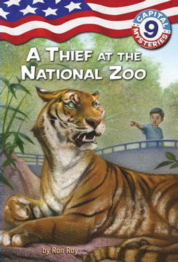 Book Capital Mysteries #9: A Thief at the National Zoo by Ron Roy