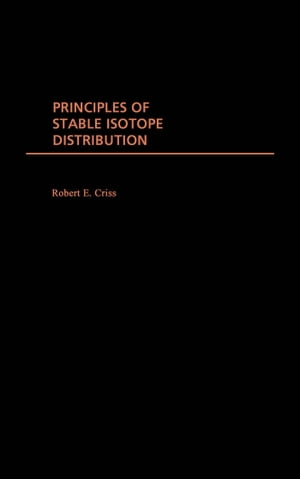 Principles of Stable Isotope Distribution