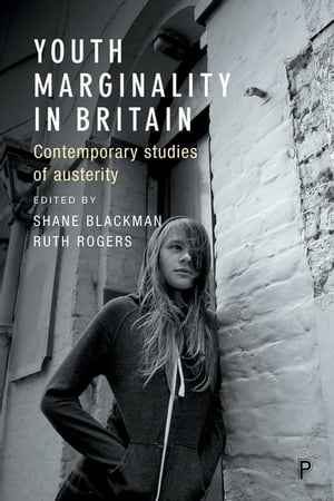 Youth marginality in Britain