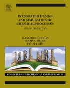 Integrated Design and Simulation of Chemical Processes