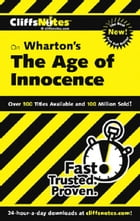 CliffsNotes on Wharton's The Age of Innocence by Susan Van Kirk